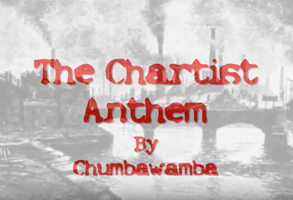 The Chartist Anthem